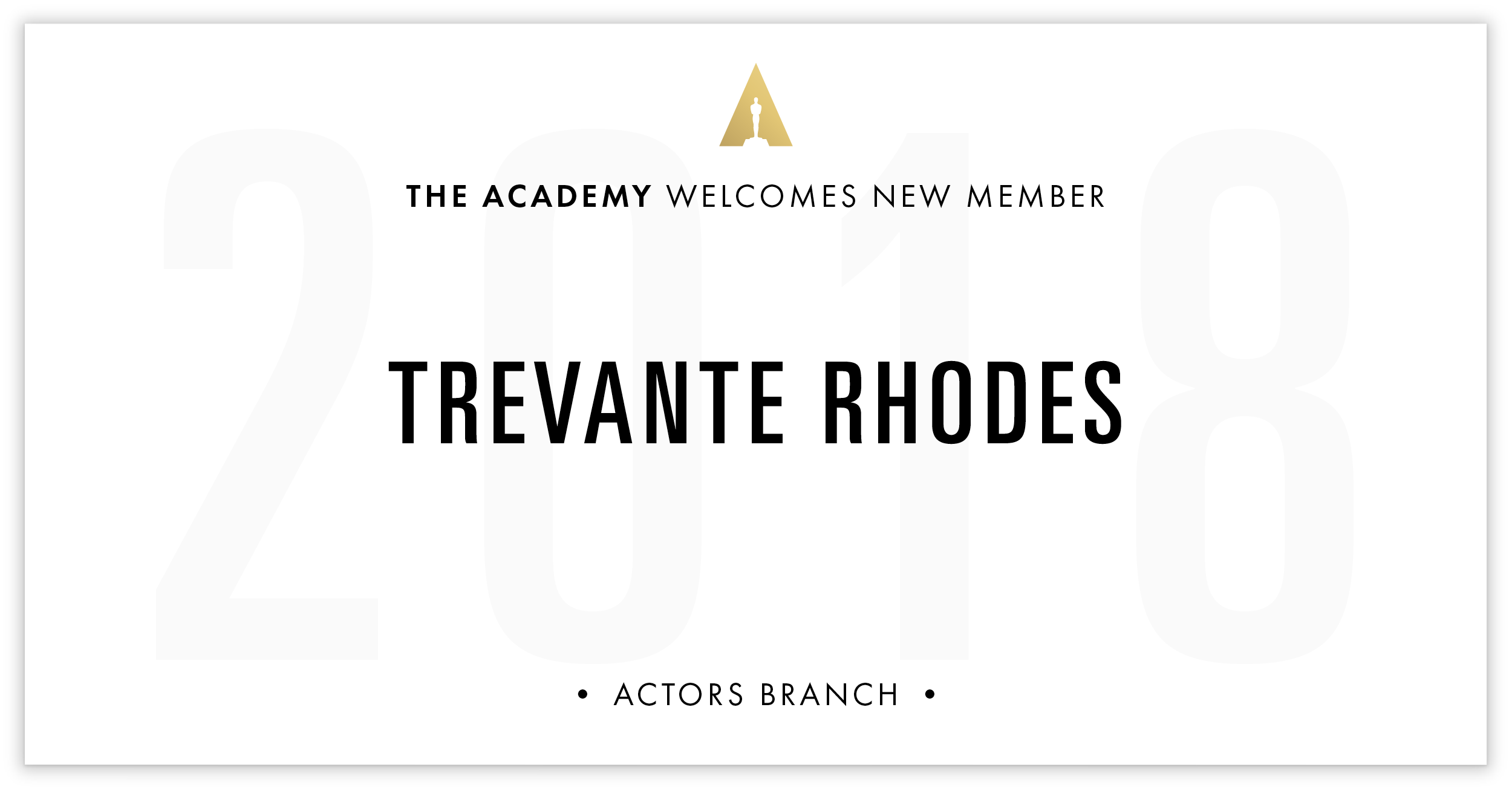 Trevante Rhodes is invited!