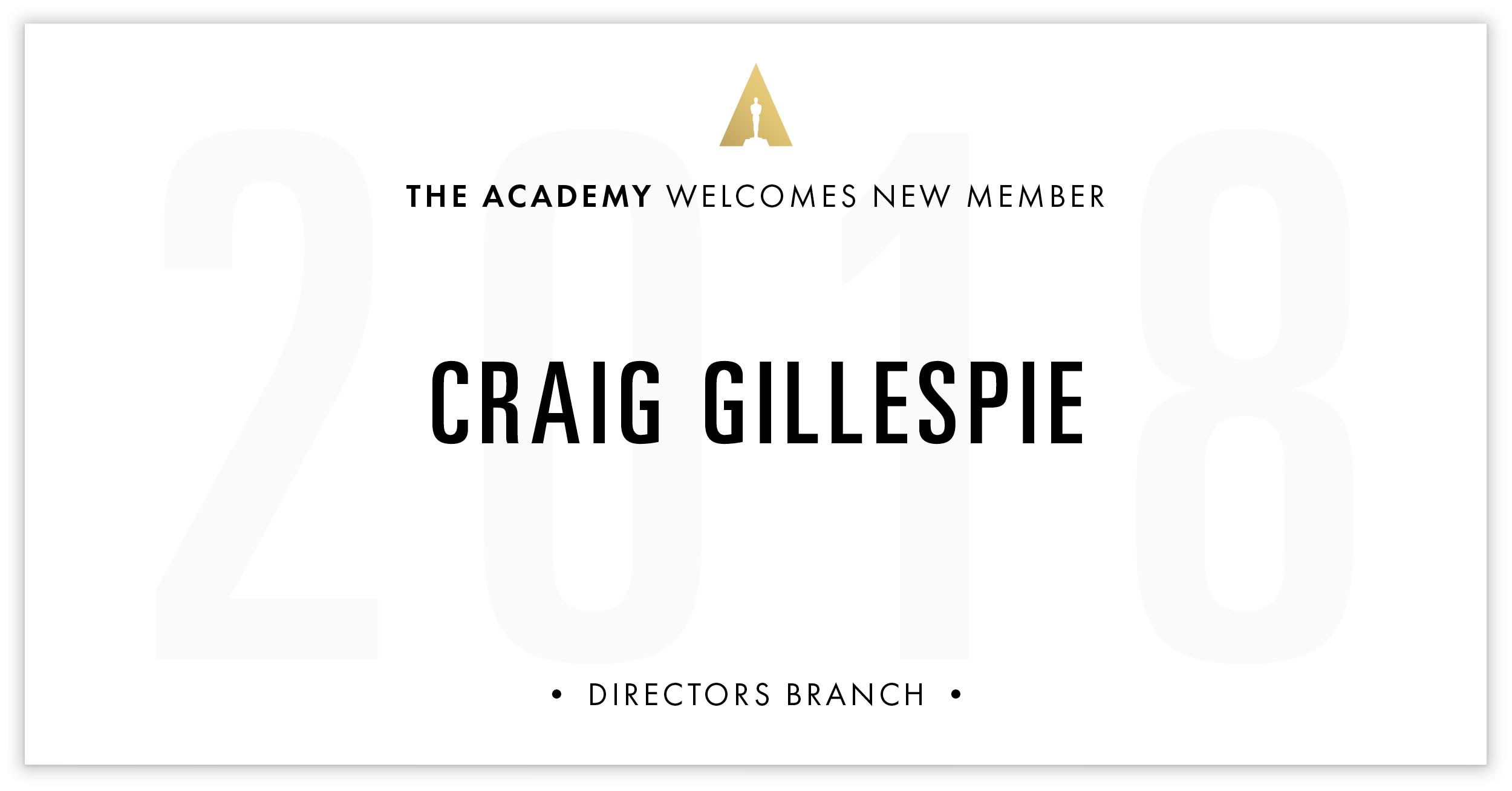 Craig Gillespie is invited!